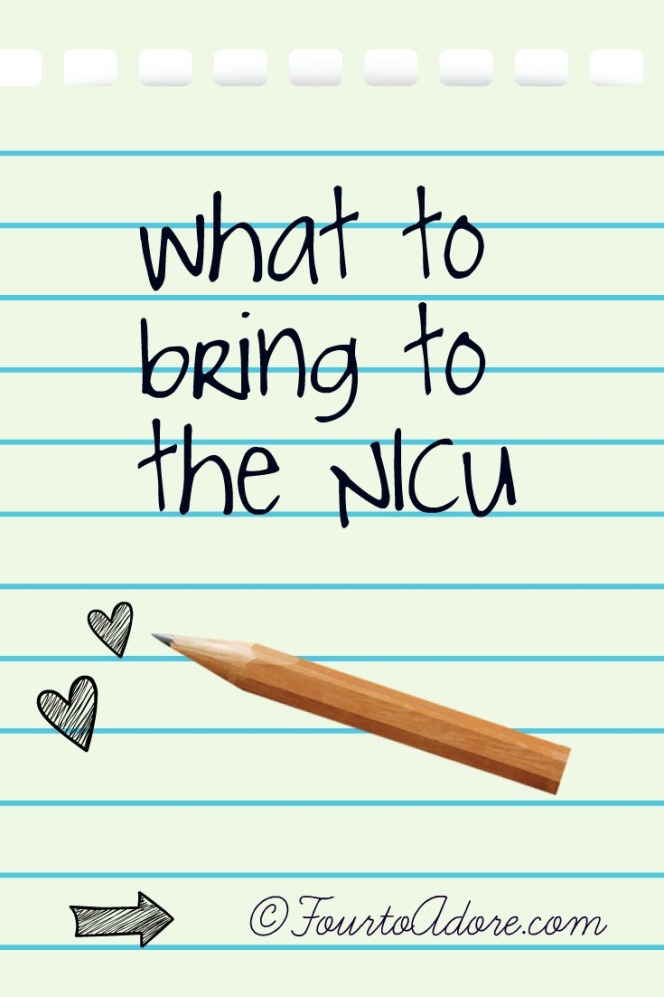 a list of items to pack when your baby is in the NICU for an extended stay